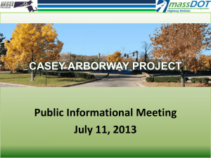 Public Informational Meeting July 11, 2013  CASEY ARBORWAY PROJECT