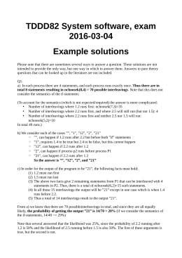 TDDD82 System software, exam 2016-03-04 Example solutions