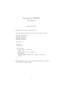 Exercises for TDDD82, Processes I January 28, 2016