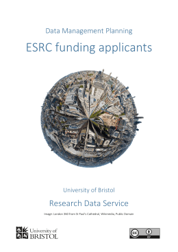ESRC funding applicants Research Data Service Data Management Planning University of Bristol