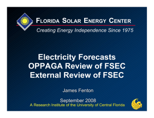 Electricity Forecasts OPPAGA Review of FSEC External Review of FSEC F
