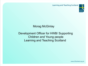Morag McGinlay Development Officer for HWB/ Supporting Children and Young people