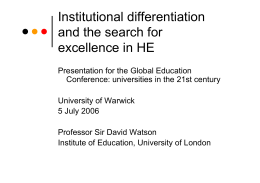 Institutional differentiation and the search for excellence in HE