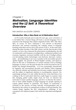 Motivation, Language Identities and the L2 Self: A Theoretical Overview Chapter 1