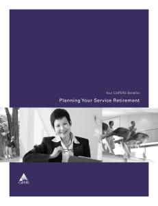 Planning Your Service Retirement Your CalPERS Benefits