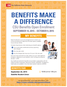 BENEFITS MAKE A DIFFERENCE CSU Benefits Open Enrollment MY BENEFITS