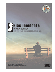 Bias Incidents 2013 IN NEW JERSEY FOR THE YEAR ENDING DECEMBER 31, 2013