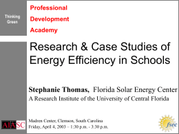Research & Case Studies of Energy Efficiency in Schools Stephanie Thomas, Professional