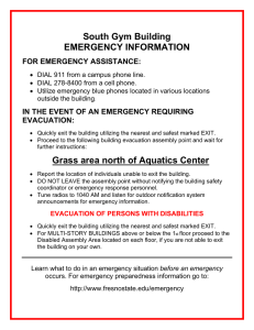 South Gym Building EMERGENCY INFORMATION  FOR EMERGENCY ASSISTANCE: