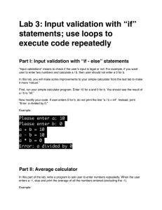 "Lab 3: Input validation with ""if"" statements; use loops to"