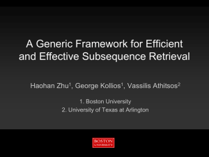A Generic Framework for Efficient and Effective Subsequence Retrieval Haohan Zhu