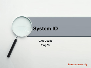 System IO CAS CS210 Ying Ye Boston University
