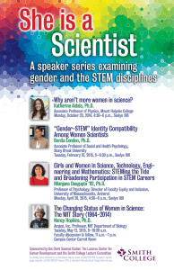 Scientist She is a A speaker series examining gender and the STEM disciplines