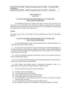 Legal Notice 321 of 2009 – Malta Government Gazette No.... Amended by: