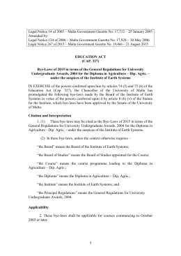 Legal Notice 14 of 2005 – Malta Government Gazette No.... Amended by:
