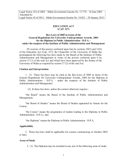Legal Notice 183 of 2005 – Malta Government Gazette No.... Amended by: