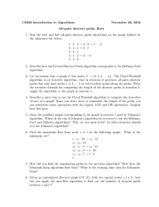 CS330 Introduction to Algorithms November 26, 2012 All-pairs shortest paths, ows