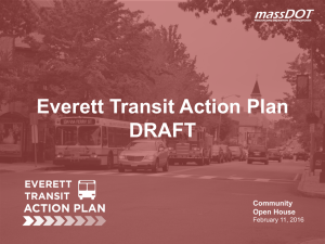 Everett Transit Action Plan DRAFT Community Open House