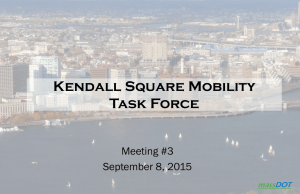 Kendall Square Mobility Task Force Meeting #3 September 8, 2015