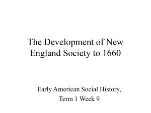 The Development of New England Society to 1660 Early American Social History,