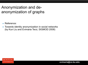 Anonymization and de- anonymization of graphs