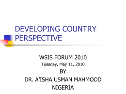 DEVELOPING COUNTRY PERSPECTIVE WSIS FORUM 2010 BY