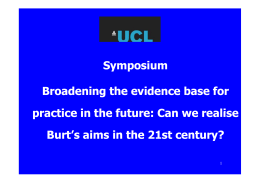 Symposium y p Broadening the evidence base for