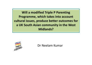Will a modified Triple P Parenting  Programme, which takes into account  og a e,