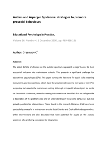 Autism and Asperger Syndrome: strategies to promote  prosocial behaviours   Educational Psychology in Practice,