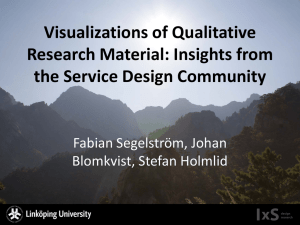 Visualizations of Qualitative Research Material: Insights from the Service Design Community