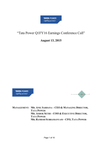 """Tata Power Q1FY16 Earnings Conference Call"" August 13, 2015 –"