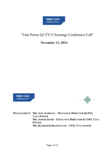 """Tata Power Q2 FY15 Earnings Conference Call"" November 13, 2014 –"