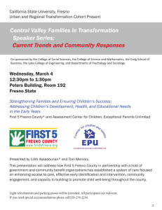 Current Trends and Community Responses Central Valley Families in Transformation Speaker Series: