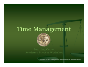 Time Management Learning Learning Center Center