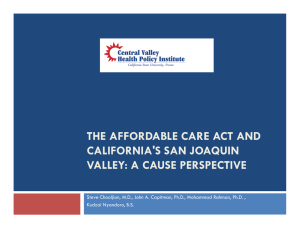 THE AFFORDABLE CARE ACT AND CALIFORNIA'S SAN JOAQUIN VALLEY: A CAUSE PERSPECTIVE