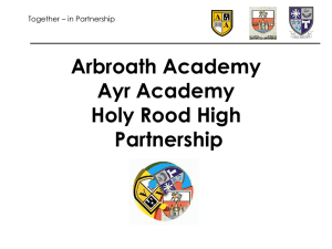 Arbroath Academy Ayr Academy Holy Rood High Partnership