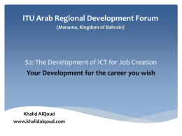 ITU Arab Regional Development Forum (Manama, Kingdom of Bahrain)