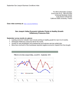 September San Joaquin Business Conditions Index  For More Information Contact: