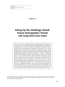 Sizing Up the Challenge Ahead: Future Demographic Trends and Long-term Care Costs
