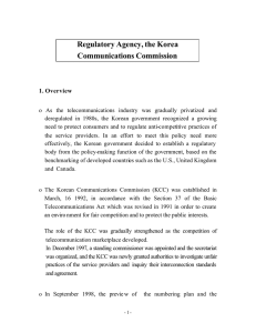 Regulatory Agency, the Korea Communications Commission 1. Overview