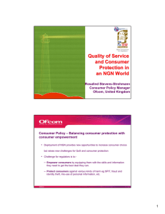 Quality of Service and Consumer Protection in an NGN World