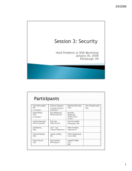 Session 3: Security 2/8/2008 Hard Problems in SOA Workshop January 30, 2008