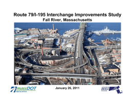 Route 79/I-195 Interchange Improvements Study Fall River, Massachusetts January 26, 2011