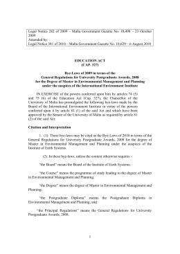 Legal Notice 282 of 2009 – Malta Government Gazette No.... 2009 Amended by: