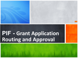 Grant Application PIF - Routing and Approval 1