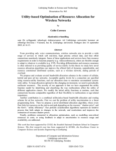Utility-based Optimisation of Resource Allocation for Wireless Networks Calin Curescu