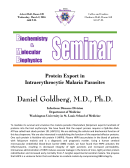 Daniel Goldberg, M.D., Ph.D.  Protein Export in Intraerythrocytic Malaria Parasites