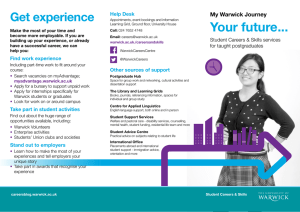 Your future... Get experience My Warwick Journey Help Desk