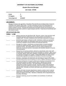 UNIVERSITY OF SOUTHERN CALIFORNIA Student Records Manager Job Code: 137030
