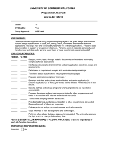 UNIVERSITY OF SOUTHERN CALIFORNIA Programmer Analyst II Job Code: 165215